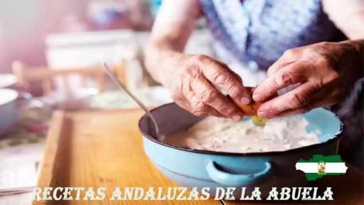 Recetas andaluzas de la abuela