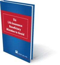 six life insurance beneficiary mistakes