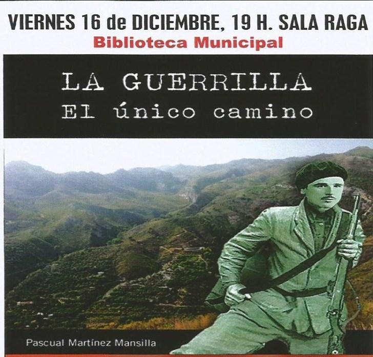 cartel-presentacion-libro-la-guerrilla-el-unico-camino-16-dici0003