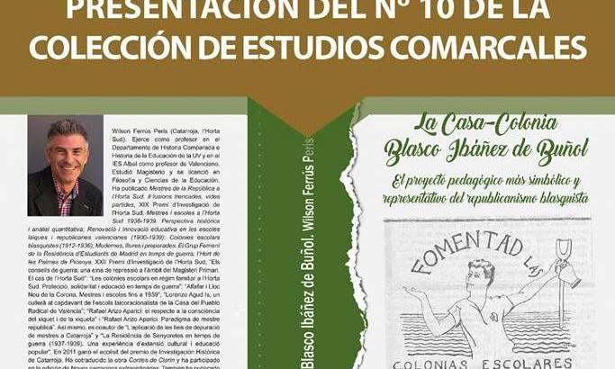 «La Casa-Colonia Blasco Ibáñez de Buñol» este sábado en la Biblioteca