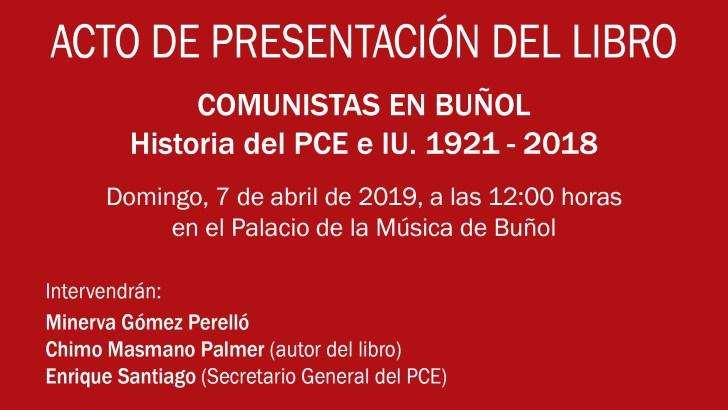 El Palacio de la Música acoge este domingo la presentación del libro «Comunistas en Buñol»