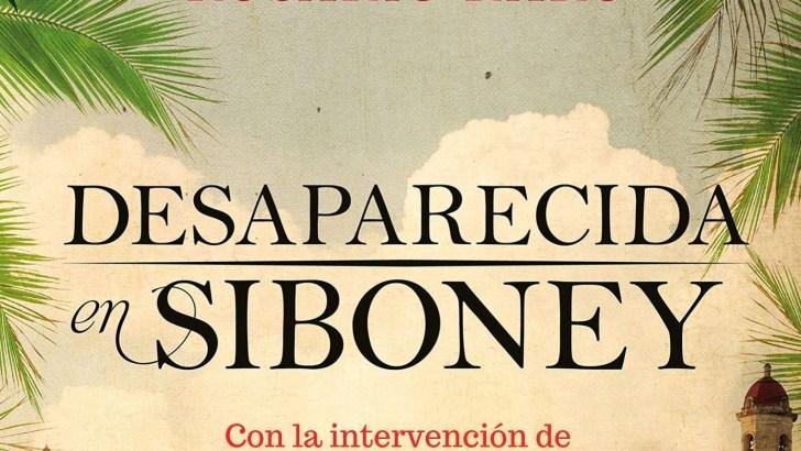 """Este viernes regresa el ciclo «Nuestros Autores» a la Biblioteca Municipal de Buñol con la novela """"Desaparecida en Siboney"""""""