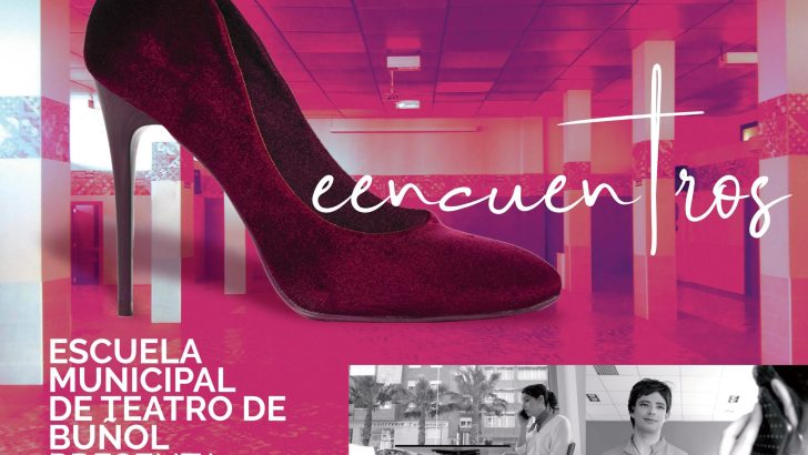 La Escuela Municipal de Teatro de Buñol pondrá sobre el escenario «Reencuentros»