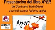 Consuelo Trasobares presenta este sábado en Macastre, «Ayer»