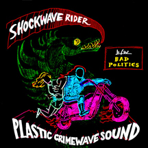 041 - Plastic Crimewave Sound