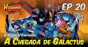 Ep 20 | O Quarteto Fantástico – A Chegada de Galactus