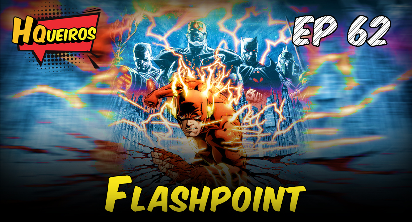 Ep 62 | Flashpoint