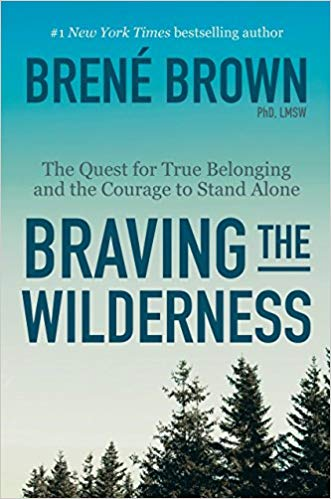 HR Books Book review: Braving the Wilderness: The Quest for True Belonging and the Courage to Stand Alone
