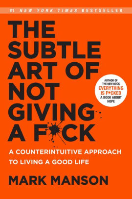 HR Books Book review: The Subtle Art of Not Giving a F*ck: A Counterintuitive Approach to Living a Good Life