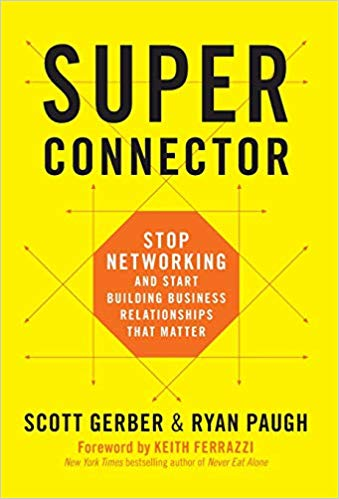 HR Books Book review: Superconnector: Stop Networking and Start Building Business Relationships That Matter.