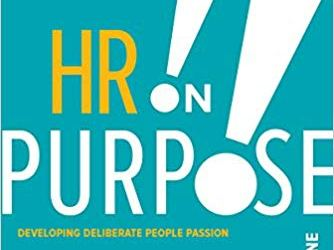 HR Books Book review: HR on Purpose by Steve Browne