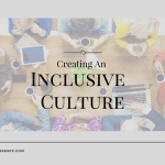 How To Foster An Inclusive Culture
