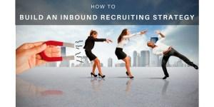 Inbound Recruiting strategy