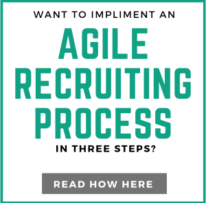 How to Implement an Agile Recruiting Process