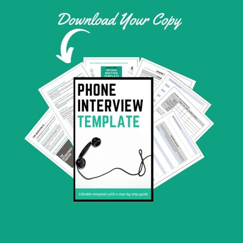 Phone Interview Template