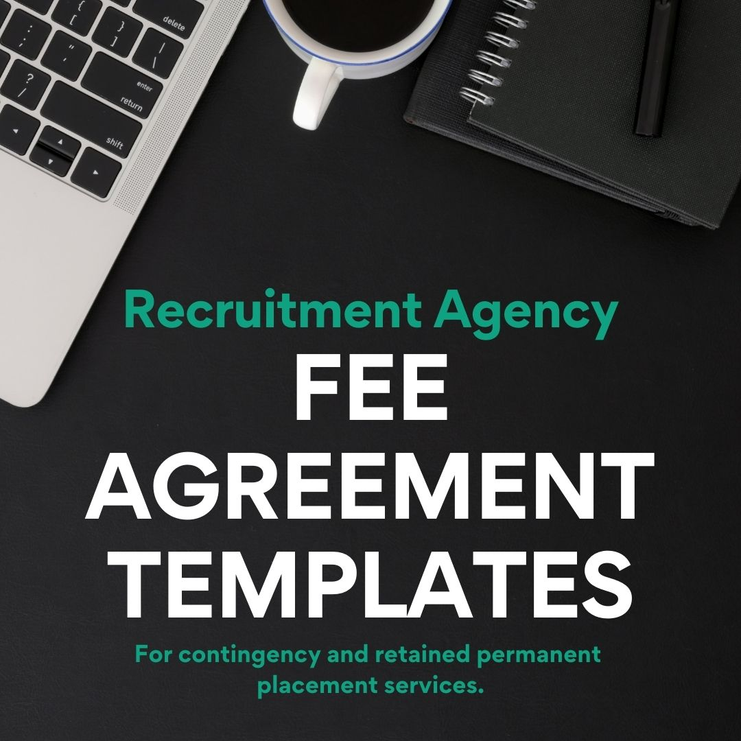 Recruitment agency fee agreement templates - contingency and retained contracts