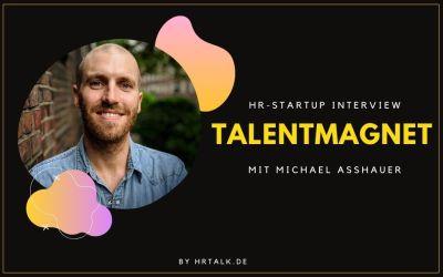 Der Talentmagnet: Social Media Recruiting mit Geld zurück Garantie