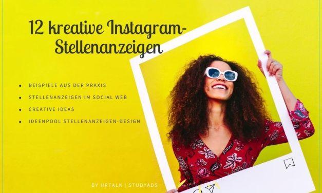 12 kreative Instagram-Stellenanzeigen – Beispiele aus der Praxis