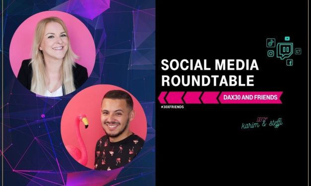 DAX30 and Friends-Social Media Roundtable