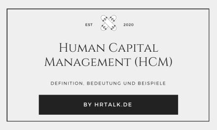 Was ist Human Capital Management (HCM)?