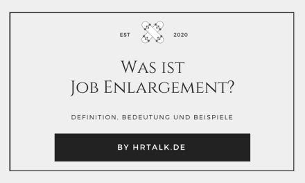 Was ist Job Enlargement?