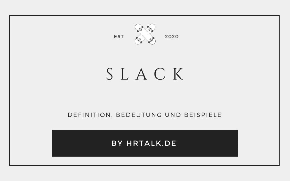 Was ist Slack?