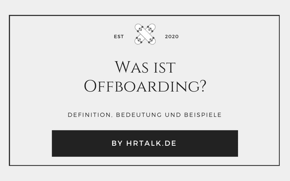 Was ist Offboarding?