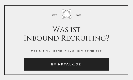 Was ist Inbound Recruiting?