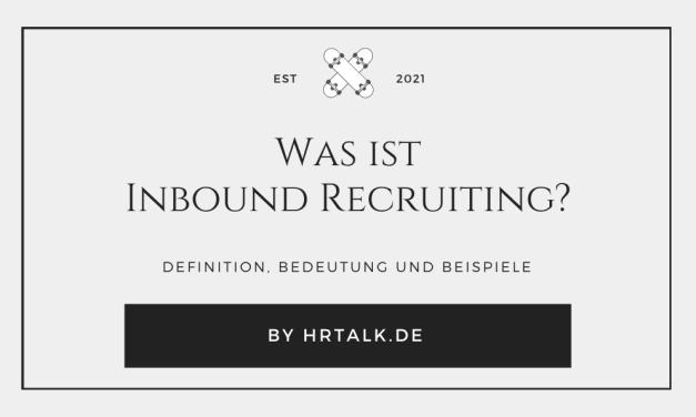 Was ist Inbound Recruiting?