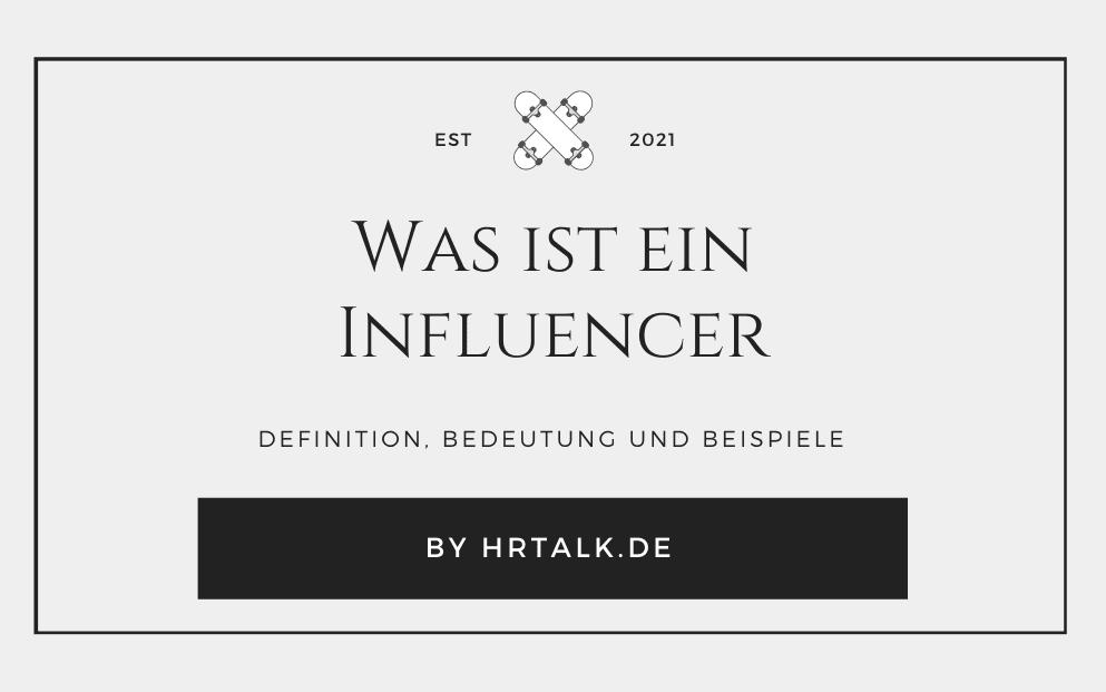 Was ist ein Influencer?