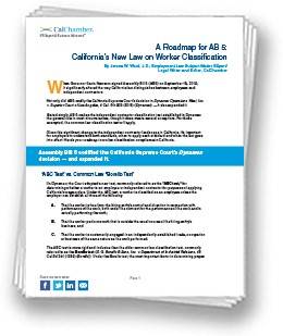AB 5 significantly altered the way California law distinguishes between employees and independent contractors.
