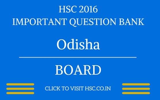 Odisha HSC 2016 IMPORTANT QUESTION BANK