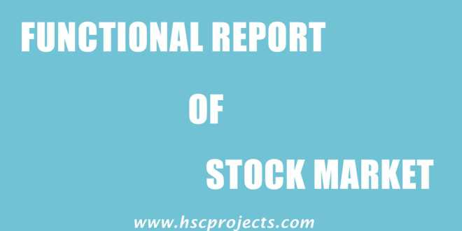 functional report of stock exchange hsc project maharashtra board