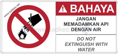 Sign Jangan Memadamkan Api dengan Air