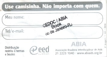 CARTÃO POSTAL - USE CAMISINHA NÃO IMPORTA COM QUEM - VERSO - 2006
