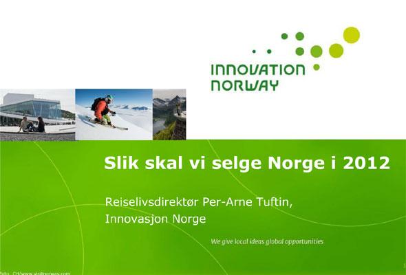 Slik skal vi selge Norge i 2012