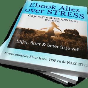 Ebook Alles over stress, nooit meer stress! Ga je eigen stress specialist worden!