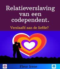 Relatieverslaving van een codependent. Verslaafd aan de liefde?
