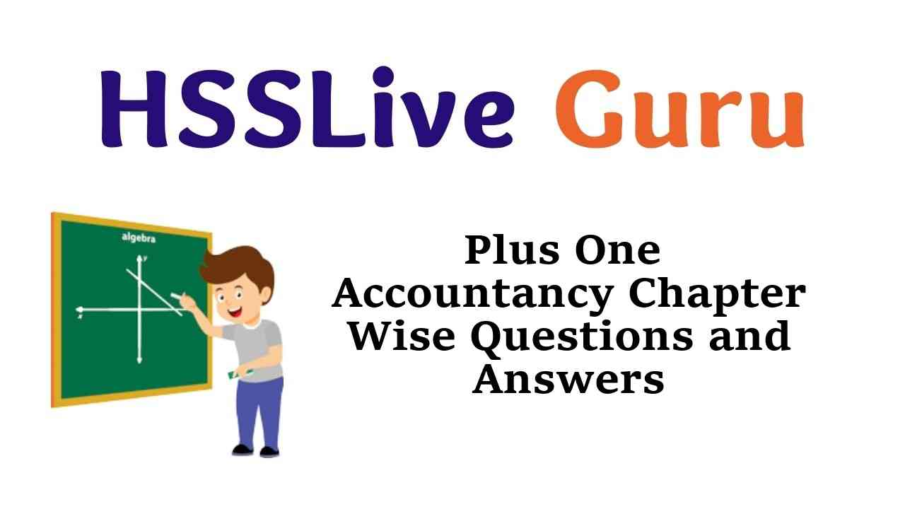 Plus One Accountancy Chapter Wise Questions and Answers Kerala