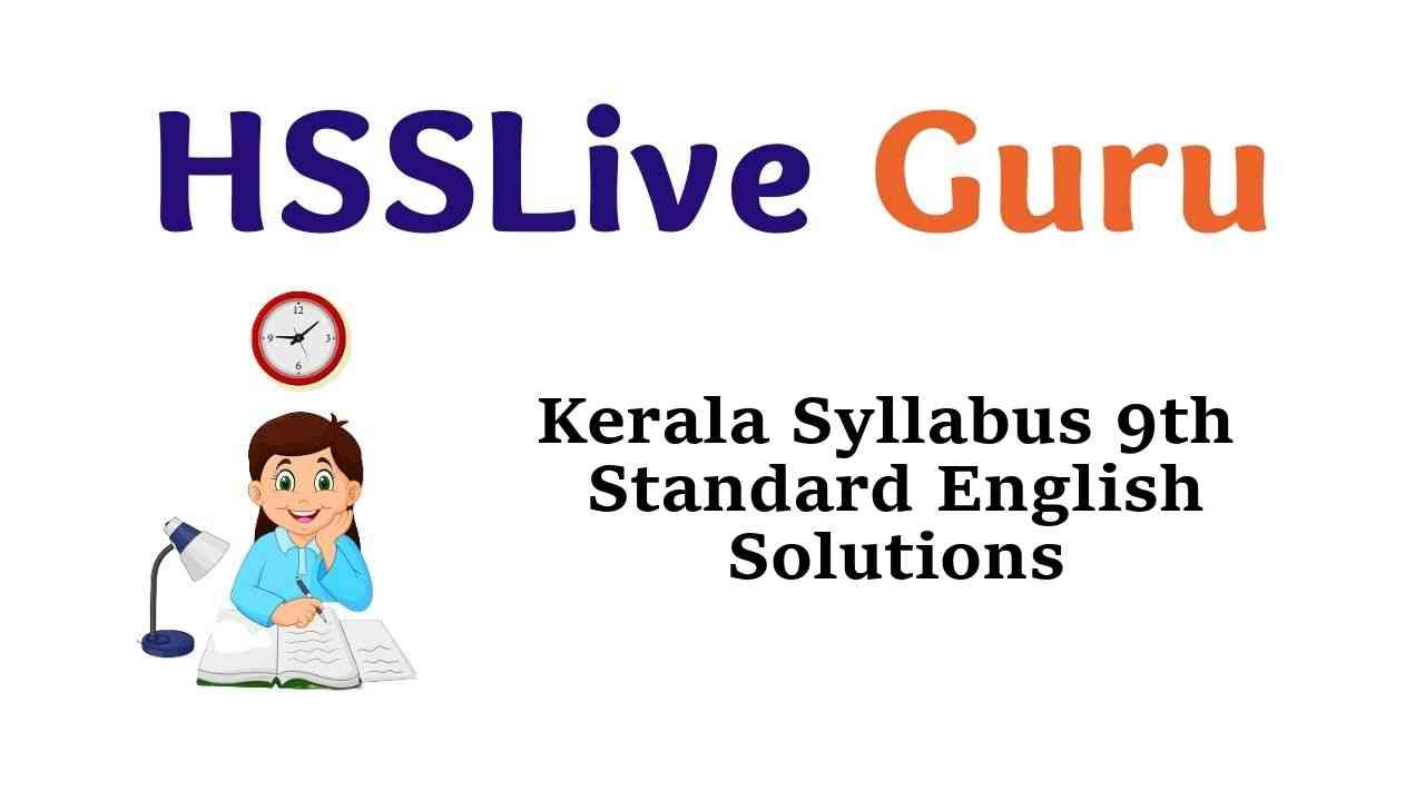Kerala Syllabus 9th Standard English Solutions Guide