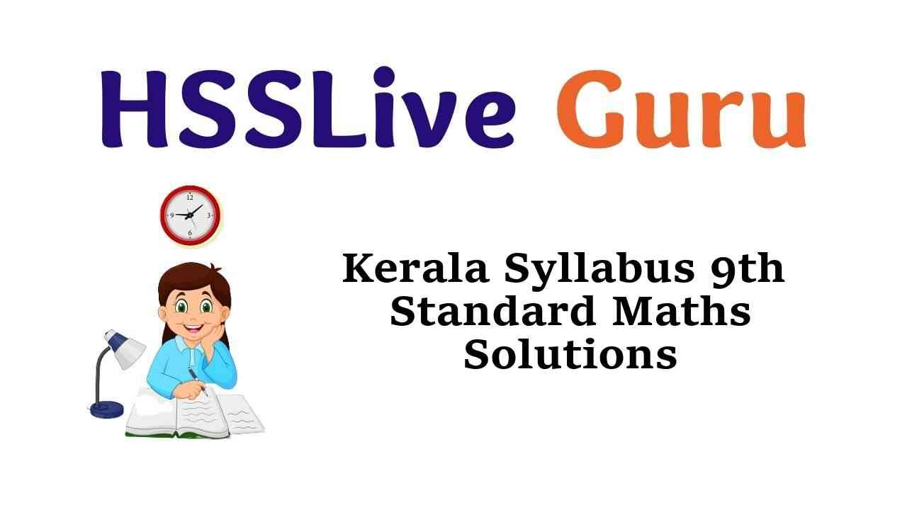 Kerala Syllabus 9th Standard Maths Solutions Guide