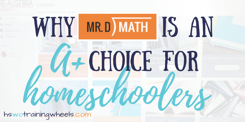Looking for an online curriculum to teach pre-algebra, algebra, geometry, pre-calculus or SAT or ACT readiness in your homeschool? Check out Mr. D. math!