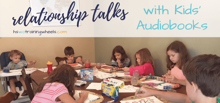 Relationships are a central part of the homeschool. Yet they can be tricky to talk about. We like to use audiobooks to start a good discussion!