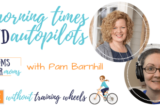Let's chat with Pam Barhill, creator of Morning Time Plans and host of Put Your Homeschool year on Autopilot, about running a business while homeschooling.