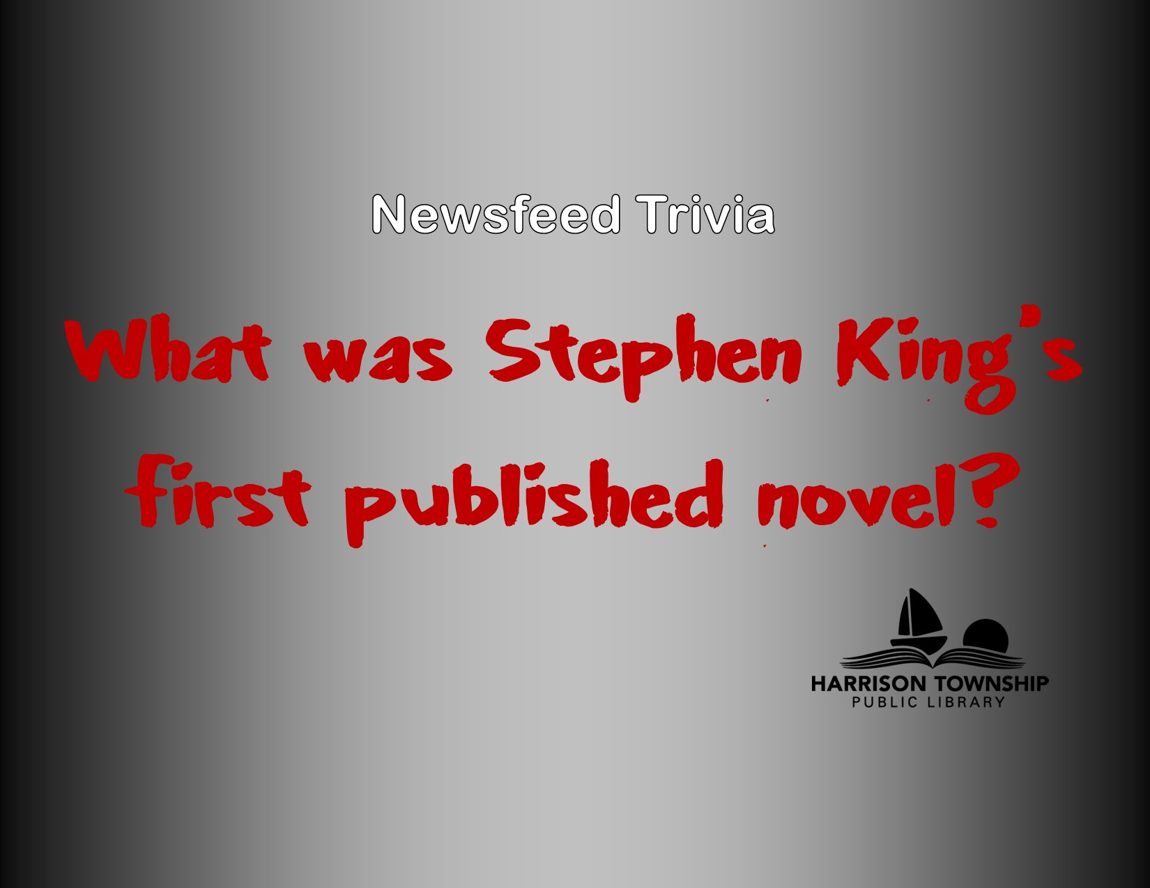 What was Stephen King's first published novel?