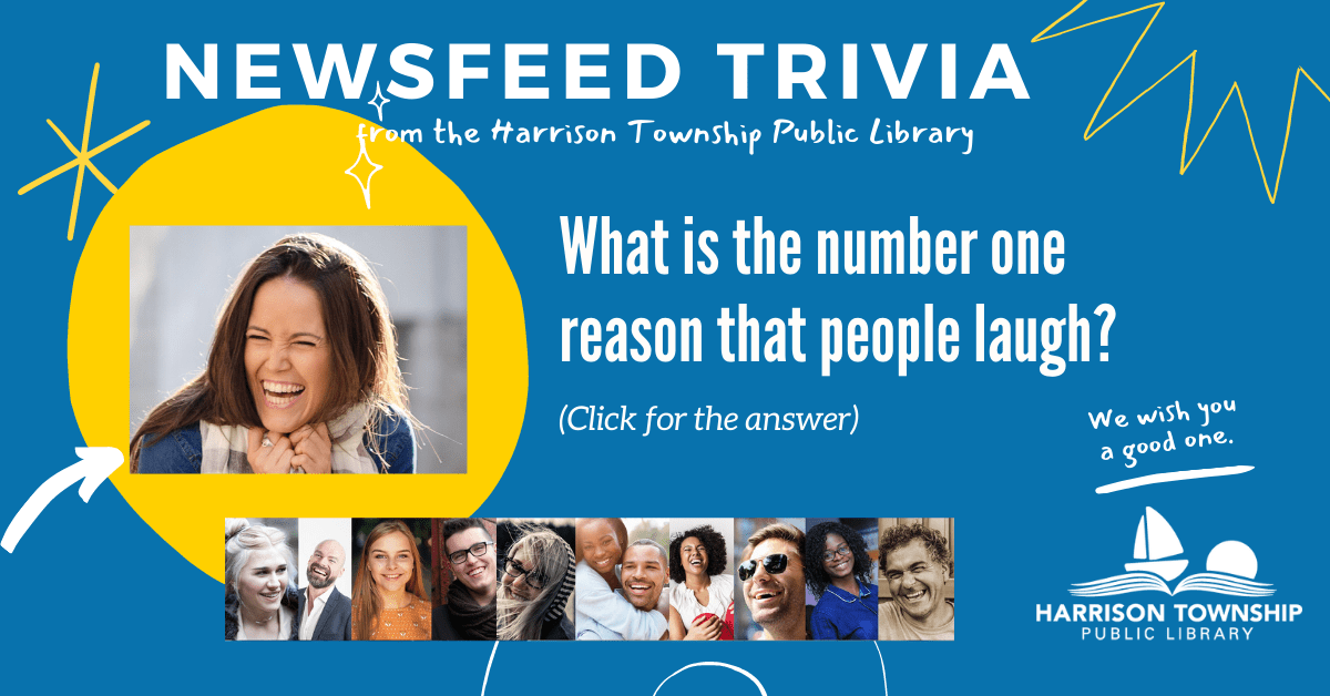 Newsfeed trivia question: What is the number one reason that people laugh?