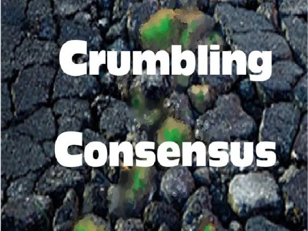 Summary of Evidence Exposing the Crumbling Climate 'Consensus'