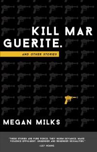 Kill-Marguerite-Megan-Milks-web