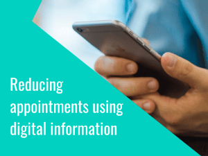 Reducing outpatient appointments using digital information