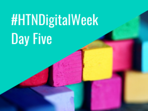 HTN Digital Week: Day five in review